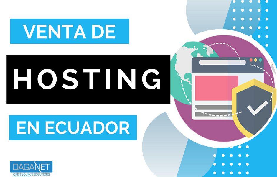 Venta de Hosting en Ecuador Hosting Quito Hosting Guayaquil proveedores hosting ecuador